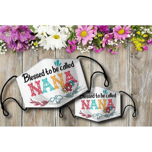 Mother's Day Gifts,   Blessed to be called NANA Cloth Mask - Family Presents - Great Blanket, Canvas, Clothe, Gifts For Family