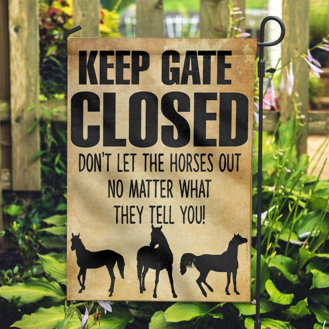 Horse Lovers Garden Flag, Don't Let The Horses Out - Garden FLag House Flag
