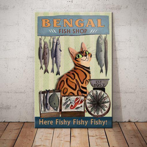 Bengal Cat Fish Shop Canvas - Here Fishy Fishy Fishy - Anniversary Birthday Christmas Housewarming Gift Home - Family Presents - Great Blanket, Canvas, Clothe, Gifts For Family