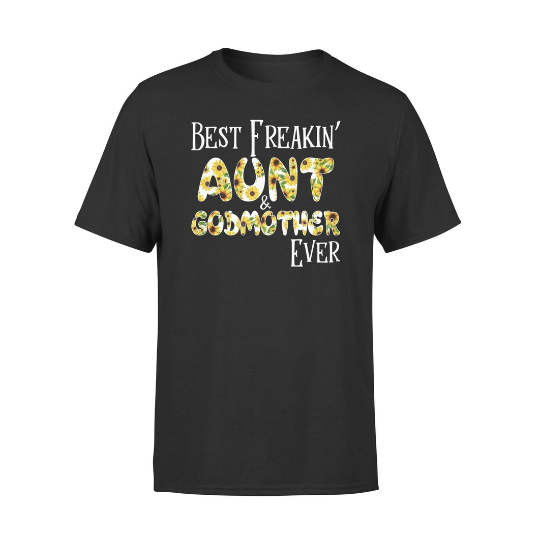 Best Freaking Aunt& Godmother Ever Premium Tee - Family Presents