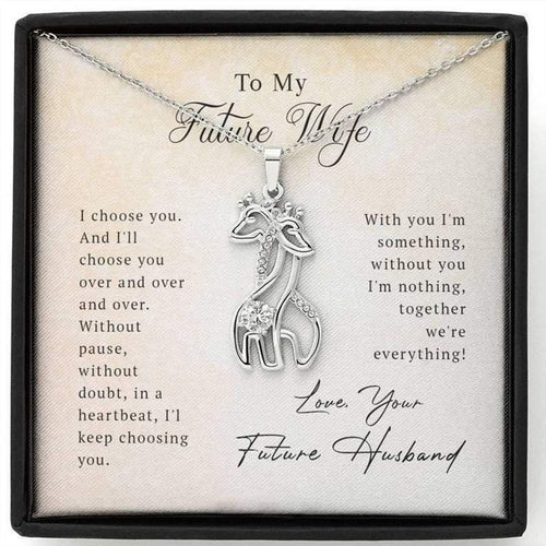 Giraffe Pendant Necklace & Message Card - To My Future Wife , With You I'm Something - Valentine Gift For Future Wife, Her, Valentine GIft For Couple - Family Presents - Great Blanket, Canvas, Clothe, Gifts For Family