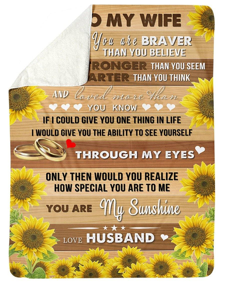Gifts For Your Wife On Valentine - To my wife Sherpa Fleece Blanket - You are braver than you believe - Family Presents - Great Blanket, Canvas, Clothe, Gifts For Family