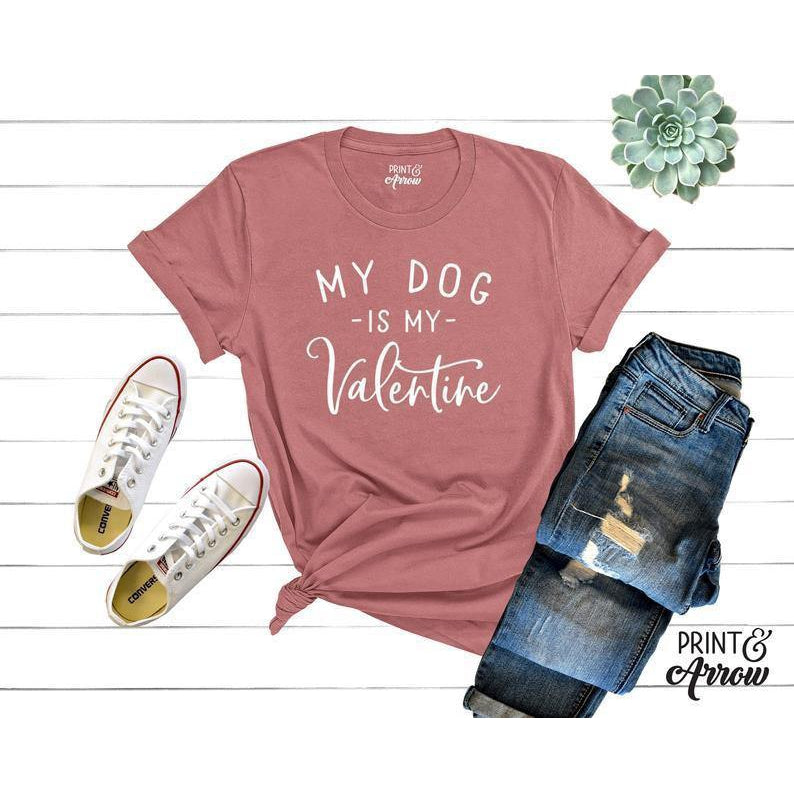 My Dog Is My Valentine Shirt, Dog Lover Shirt, Funny Valentine's Shirt, Valentine's Day Shirt, Dog Mom, Fur Mama For Life, Dog Valentine