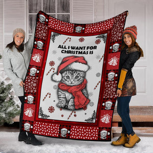 CHRISTMAS CAT BLANKET - ALL I WANT FOR CHRISTMAS IS