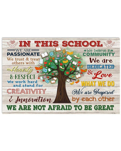 In This School Teacher Wall Art Canvas  - Back to school canvas - We are not afraid to be great - Family Presents - Great Blanket, Canvas, Clothe, Gifts For Family