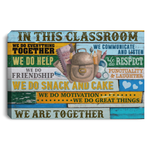 In this classroom Wall Art Canvas  - Back to school canvas - We are together - Family Presents - Great Blanket, Canvas, Clothe, Gifts For Family