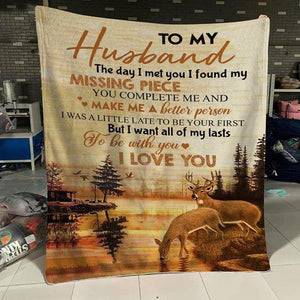 To My Husband Blanket - I Want All Of My Lasts - Blanket Gift For Husband - Valentine Gift For Husband, Valentine Blanket For Couple