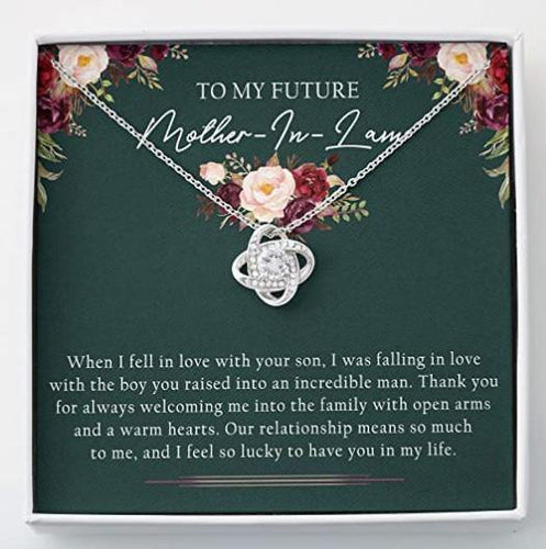 Happy mother's day - To My Future Mother-in-Law - Love Knots Necklace - Thank you for always welcome me into the family with open arms and a warm heart - Family Presents - Great Blanket, Canvas, Clothe, Gifts For Family