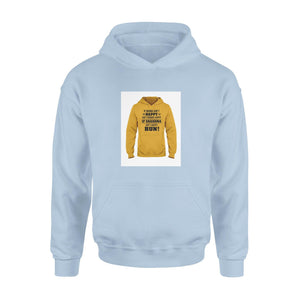 If Mama Ain't Happy Ain't Nobody Happy Hooded Sweatshirt - Family Presents - Great Blanket, Canvas, Clothe, Gifts For Family