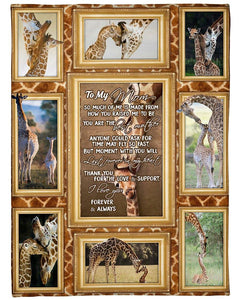Giraffe Blanket To My Mom So Much Of Me Is Made From How You Raise Me To Be You Are The Best Mother Fleece Blanket - Family Presents - Great Blanket, Canvas, Clothe, Gifts For Family