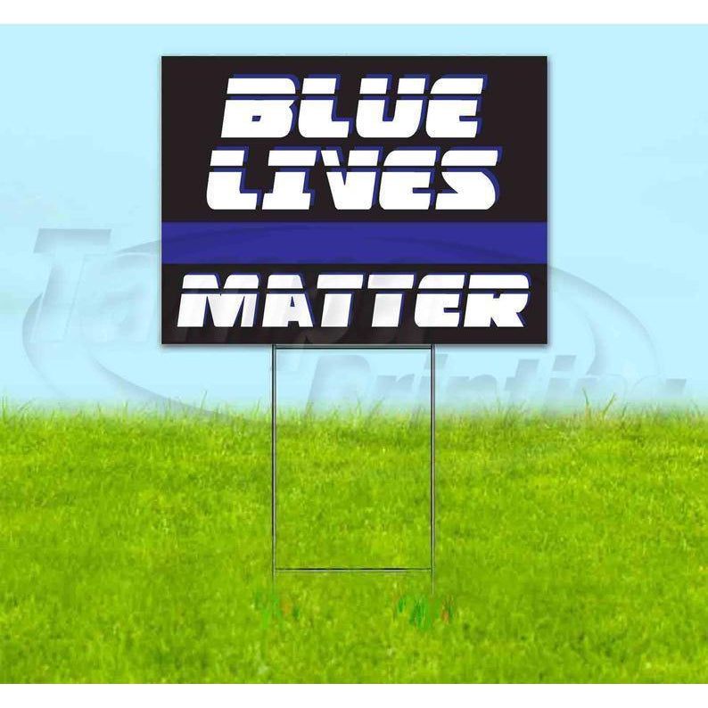 "Blue Lives Matter (18""x24"") Corrugated Yard Sign, Bandit, Lawn, Decorations, New, Advertising, USA"