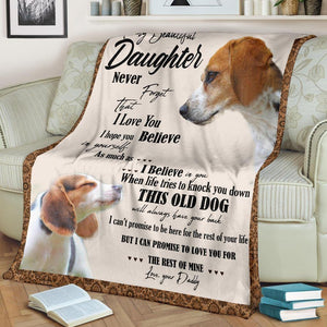 TO MY DAUGHTER BEAGLE DOG BLANKET - THIS OLD DOG WILL ALWAYS HAVE YOUR BACK
