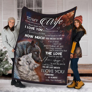Blanket - Wolf - Gift for my wife - Birthday gift, Christmas, Anniversary gift - I'll love you till my last breath