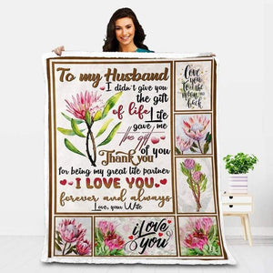To My Husband Blanket -Life Gave Me The Gift Of You - Valentine Gift For Husband , Valentine Blanket For Couple