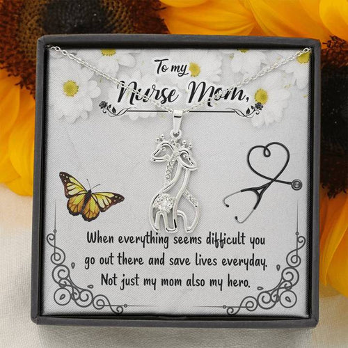 Mother'S Day Gift, Giraffe Mom, To My Nurse Mom, No Just My Mom Also My Hero, Gift For Mom, Nurse Mom. Mother'S Day