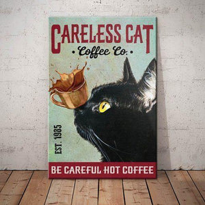 Black Cat Coffee Company Canvas - Be careful Hot coffee - Anniversary Birthday Christmas Housewarming Gift Home