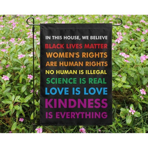 In This House We Believe Black Lives Matter Garden House Double Sided Flag Home Yard Grass Outdoor Polyester Banner UV-Resist BLM LGBT - Garden flag - Family Presents - Great Blanket, Canvas, Clothe, Gifts For Family