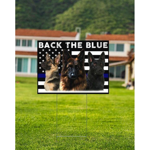 German Shepherd - Back the blue line  - Yard Sign