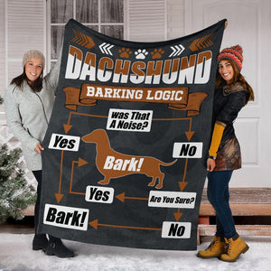 Dachshund Barking Logic - Blanket - Gift for dog lover