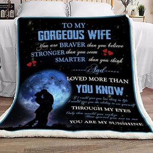 To My Gorgeous Wife Blanket - Loved More Than You Know - Valentine Gift For Wife, Valentine Blanket For Couple