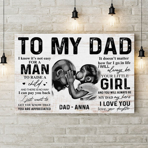 Personalized Fathers Day Canvas - To My Black Dad From Daughter, You Are Appreciated, Black Daughter Dad Print, African American Family, Happy Fathers Day Wall Art Decor