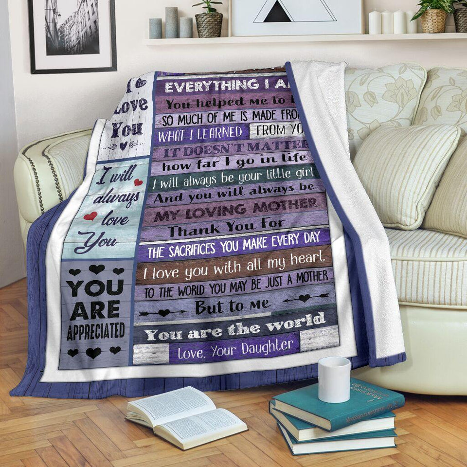 Message to my mom blanket - I will always love you you are appreciated - Gift for birthday, mother's day