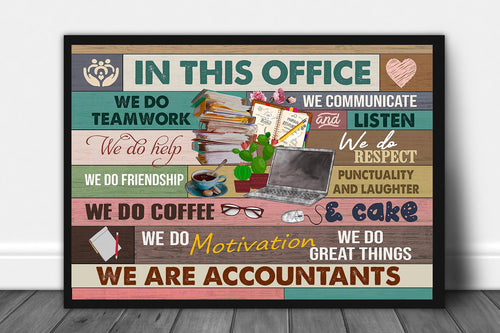 Accountant - In this office We Do Teamwork Canvas Wall Art