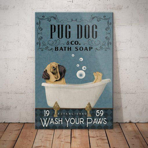 Pug Dog Company Canvas  - Wash your paws - Anniversary Birthday Christmas Housewarming Gift Home