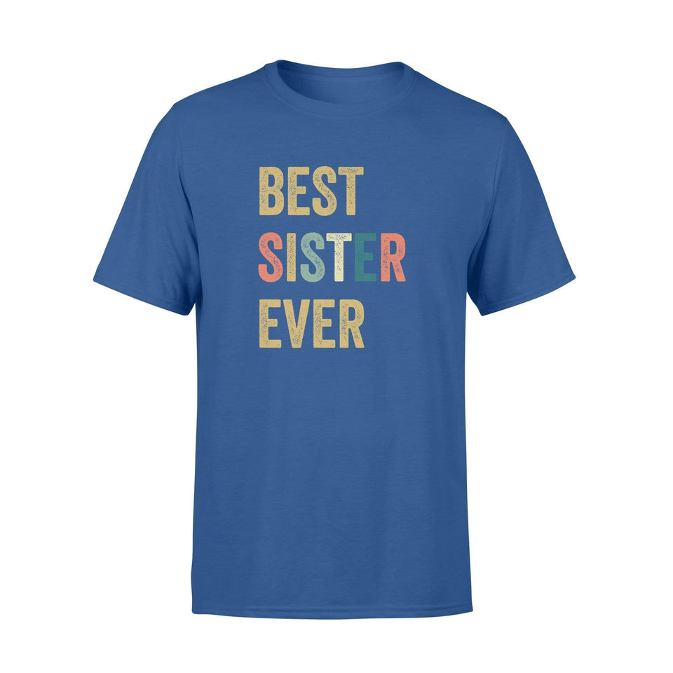 Best Sister Ever Standard T-shirt - Family Presents