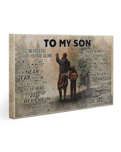 Dad and Son canvas - To my son - Never feel that you're alone