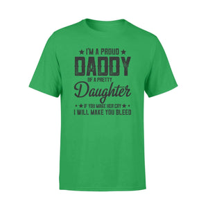 I'm A Proud Daddy Standard Tee - Family Presents