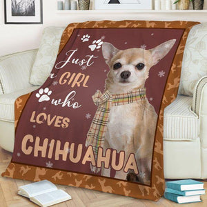 Chihuahua Dog Sofa Blanket - Just girl who loves Chihuahua - Family Presents - Great Blanket, Canvas, Clothe, Gifts For Family