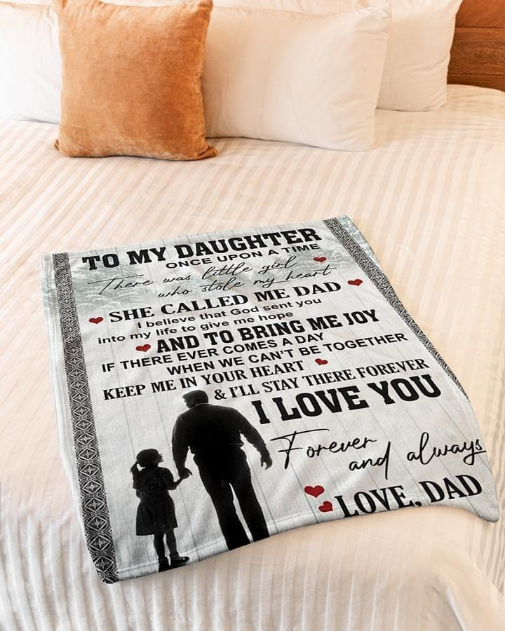 To My Daughter Blanket - She Called Me Dad - Blanket Gift For Daughter From Dad- Birthday Gift For Daughter