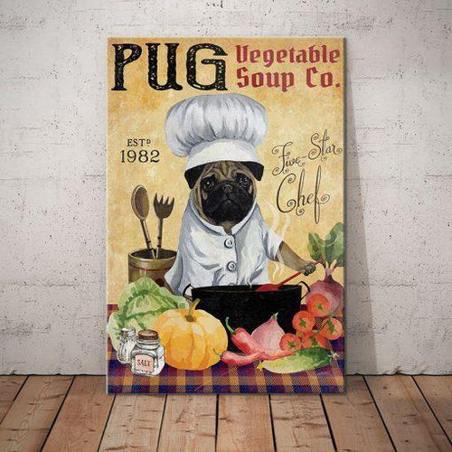 Pug Vegetable Soup Canvas - Five-star Chef - Anniversary Birthday Christmas Housewarming Gift Home - Family Presents - Great Blanket, Canvas, Clothe, Gifts For Family