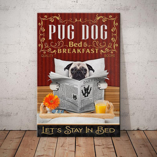 Pug Dog Bed&Breakfast Canvas - Let's stay in bed - Anniversary Birthday Christmas Housewarming Gift Home