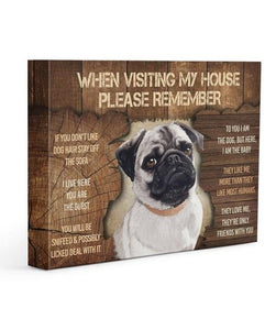 Pug Visit My Home Gallery Wrapped Canvas Prints - Family Presents - Great Blanket, Canvas, Clothe, Gifts For Family