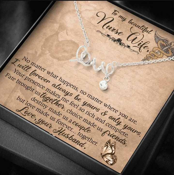 Necklace to my beautiful nurse wife - Valentine gift for her - I will forever always be yours and only yours - Family Presents - Great Blanket, Canvas, Clothe, Gifts For Family