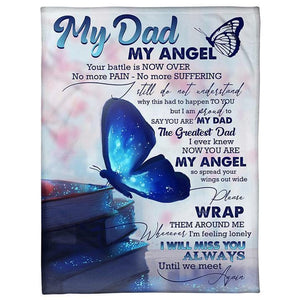 To My Dad Blanket -No More Pain No More Suffering - Blanket Gift For Dad - Birthday Gift For Dad - Family Presents - Great Blanket, Canvas, Clothe, Gifts For Family