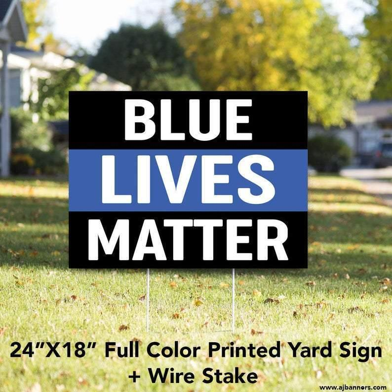 "Blue Lives Matter Yard Sign // 24""x18"" // Lawn Sign + Stake"