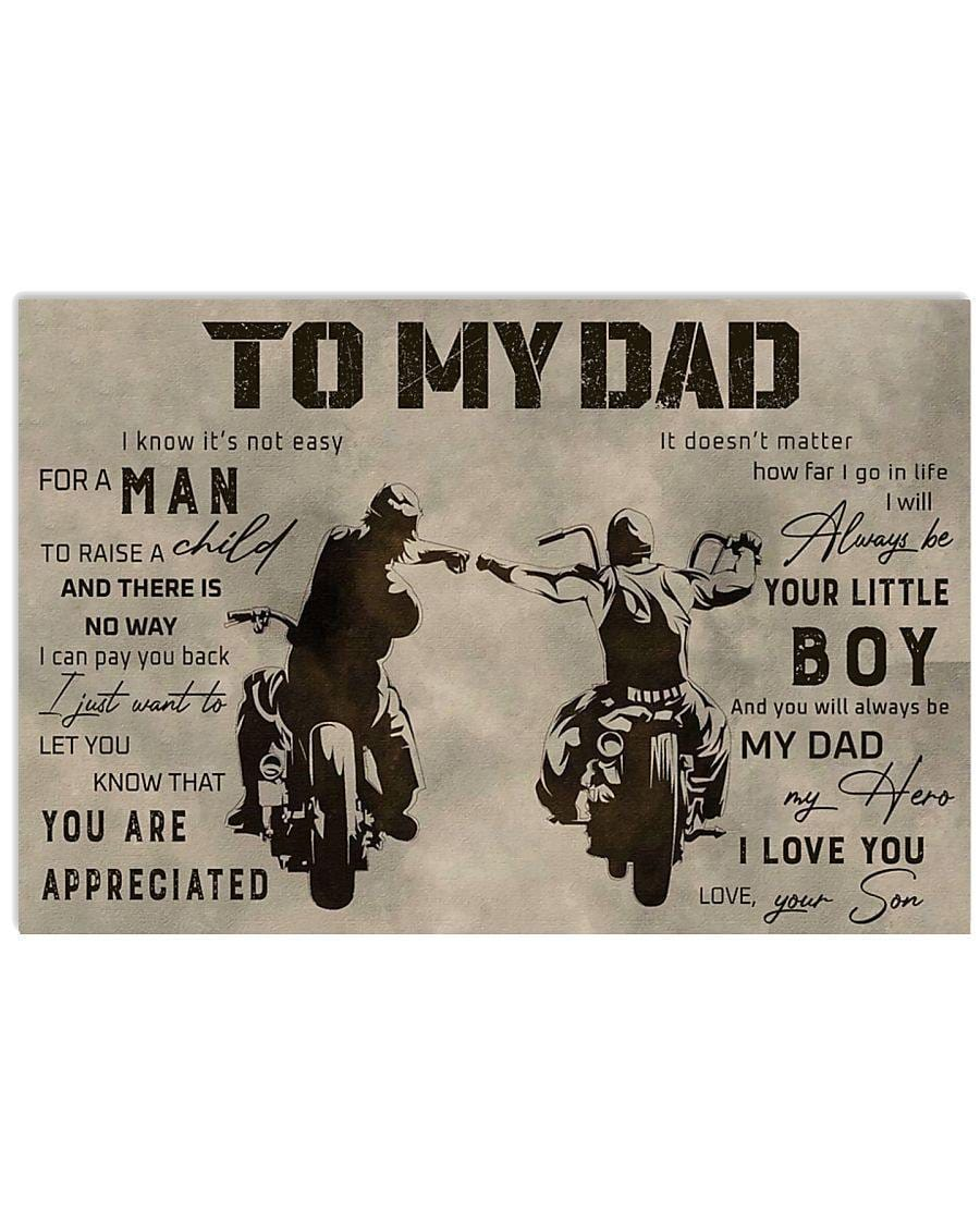 To my dad - You are always be my dad my hero - Biker - Canvas