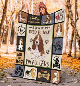 Dog Blanket If You Ever Need To Talk I'm All Ears Basset Hound Dog Fleece Blanket