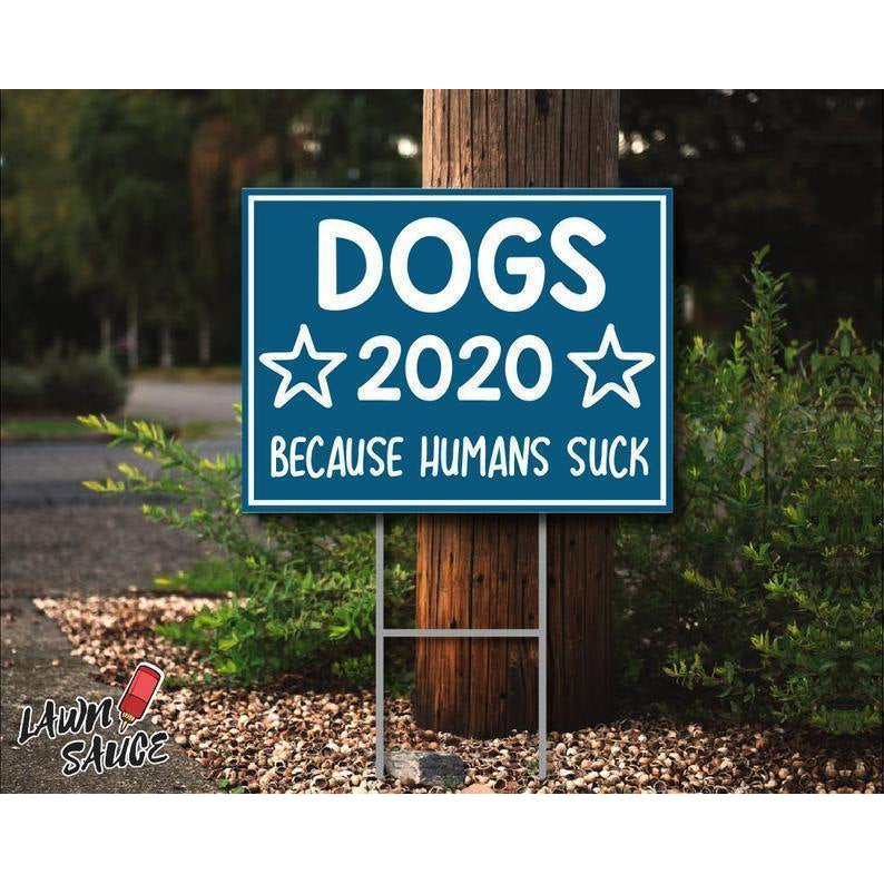 Dogs 2020 Lawn Sign - Yard Sign - Family Presents - Great Blanket, Canvas, Clothe, Gifts For Family