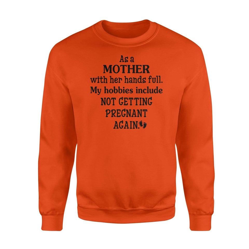 As a mother with her hands full - Standard Fleece Sweatshirt - Family Presents