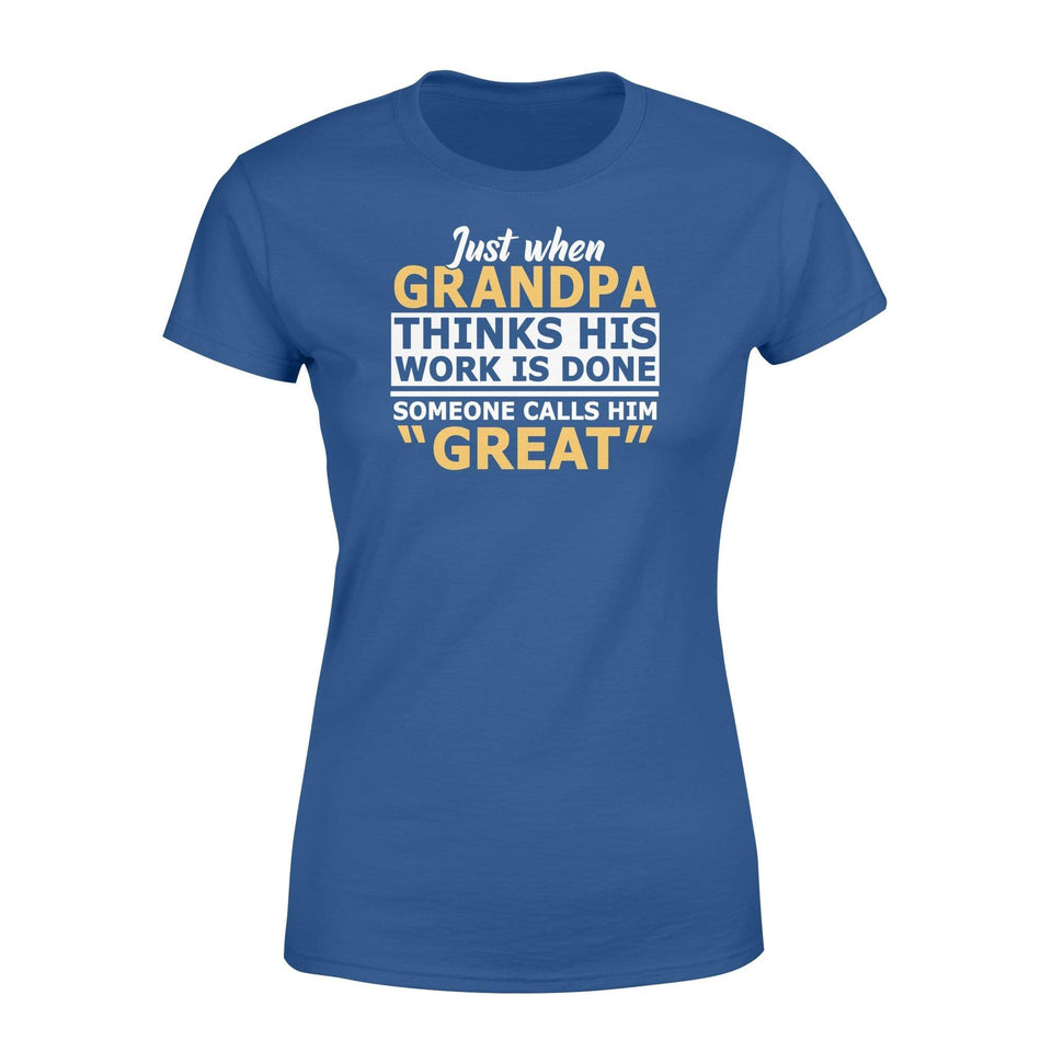 Grandpa word calls GREAT - Standard Women's T-shirt - Family Presents