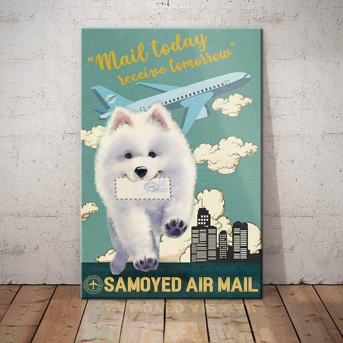 Samoyed Dog Air Mail Service Canvas - Mail today receive tomorrow - Anniversary Birthday Christmas Housewarming Gift Home - Family Presents - Great Blanket, Canvas, Clothe, Gifts For Family