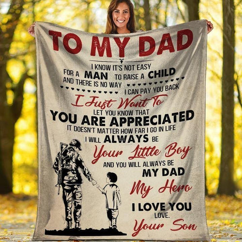 To My Dad Blanket -  Not Easy For A Man To Raise A Child - Blanket Gift For Dad From Son- Birthday Gift For Dad - Family Presents - Great Blanket, Canvas, Clothe, Gifts For Family