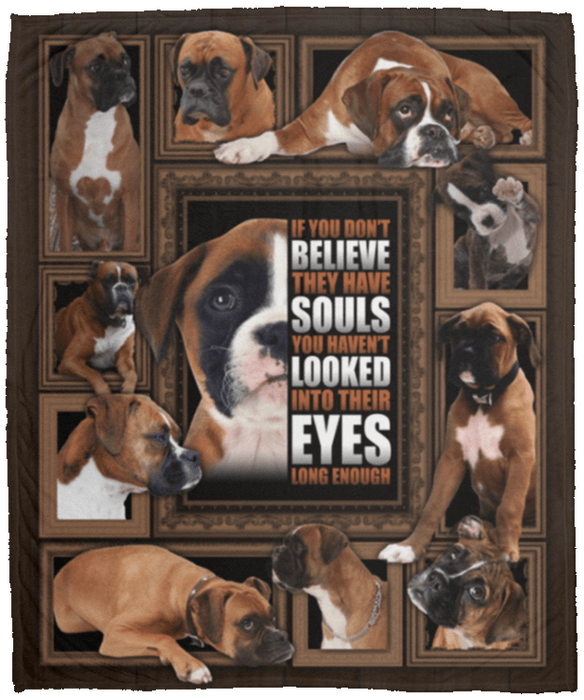 Boxer dog blanket - If You Don't Believe They Have Souls Fleece Blanket – Premium Sherpa Blanket