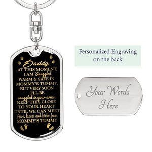 "Daddy To Be ""Snuggled In Your Arms"" W. Engraving Keychain 