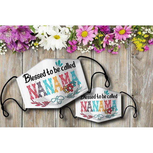 Blessed to be called NANAMA Cloth Mask - Family Presents - Great Blanket, Canvas, Clothe, Gifts For Family