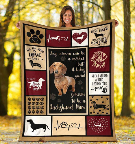 Dachshund Can Be A Mother Blanket - Gift For Son/daughter - Christmas, Birthday Gift